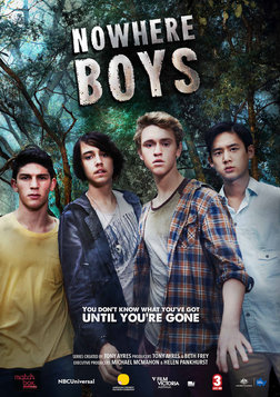 Nowhere Boys Series 1